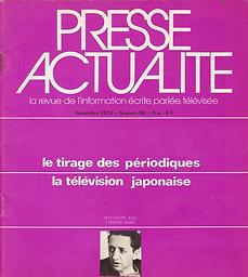 Presse Actualité : la revue de l'information écrite, parlée, télévisée