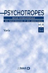 Psychotropes : Revue internationale des toxicomanies et des addictions