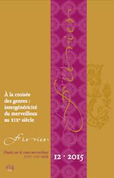 Féeries. Etudes sur le conte merveilleux, XVIIe-XIXe siècle