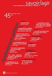 Savoir/Agir : revue trimestrielle de l'Association Raisons d'agir