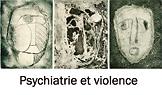 Psychiatrie et violence