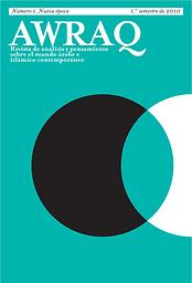 Awraq : revista de análisis y pensamiento sobre el mundo árabe e islámico contemporáneo