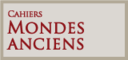 Cahiers « Mondes anciens »