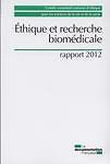 Ethique et recherche biomédicale