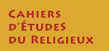 Cahiers d'Études du Religieux - Recherches interdisciplinaires