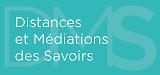 Distances et médiations des savoirs = Distance and mediation of knowledge