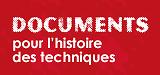 Documents pour l'histoire des techniques