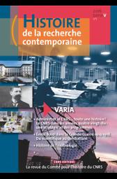 Histoire de la recherche contemporaine : la revue du Comité pour l'histoire du CNRS