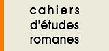 Cahiers d'études romanes