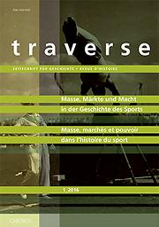 Traverse : Zeitschrift für Geschichte = Revue d'histoire