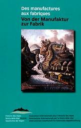 Histoire des Alpes = Storia delle Alpi = Geschichte der Alpen