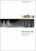 Anthos : Zeitschrift für Landschaftsarchitektur = Une revue pour le paysage