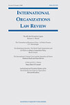 International Organizations Law Review