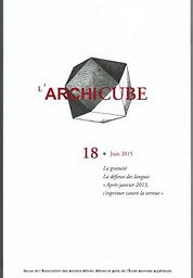Archicube : revue de l'Association des anciens élèves, élèves et amis de l'École normale supérieure