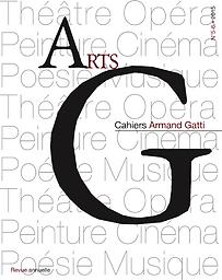AG, Cahiers Armand Gatti