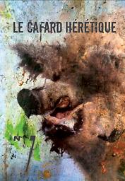 Cafard hérétique : revue d'expression littéraire