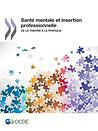 Santé mentale et emploi=Mental Health and Work