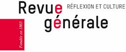 Revue générale : réflexion et culture