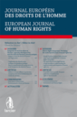 Journal européen des droits de l'homme = European journal of human rights