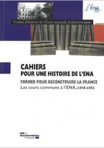 Cahiers pour une histoire de l'ENA