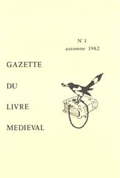 Gazette du livre médiéval