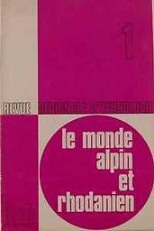 Monde alpin et rhodanien