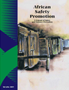African Safety Promotion : a journal of injury and violence prevention