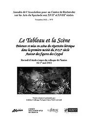 Annales de l'Association pour un Centre de recherche sur les arts du spectacle aux XVIIe et XVIIIe siècles