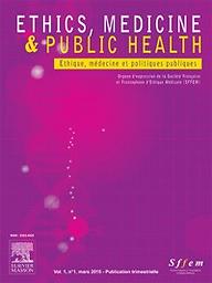 ETHICS MEDICINE AND PUBLIC HEALTH - ETHIQUE MEDECINE ET POLITIQUES PUBLIQUES