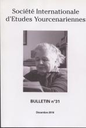Bulletin - Société Internationale d'Etudes Yourcenariennes
