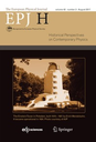 European Physical Journal H. Historical Perspectives on Contemporary Physics