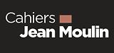 Cahiers Jean Moulin