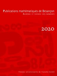 Publications mathématiques de Besançon - Algèbre et Théorie des nombres