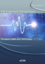 EAI endorsed transactions on pervasive health and technology