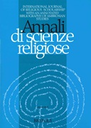Annali di Scienze Religiose - International Journal of Religious Scholarship