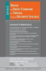 Revue de droit comparé du travail et de la sécurité sociale  : études, actualités juridiques internationales