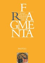 Fragmenta: journal of the Royal Netherlands Institute in Rome