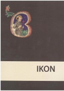 Ikon : c̆asopis za ikonografske studije /Ikon : journal of iconographic studies