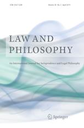 Law and philosophy  : an international journal for jurisprudence and legal philosophy