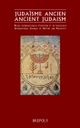 Judaisme ancien: International Journal of History and Philology