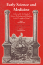 Early science and medicine  : a journal for the study of science, technology and medicine in the pre-modern period