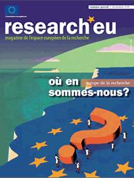 Research eu  : magazine de l'espace européen de la recherche