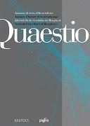 Quaestio  : annuario di storia della metafisica  = annuaire d'histoire de la métaphysique  = Jahrbuch für die Geschichte der Metaphysik