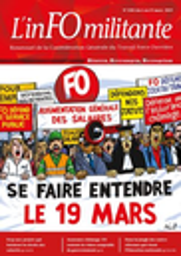 inFO militante  : bimensuel de la Confédération Générale du Travail Force Ouvrière