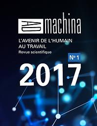 Ad machina : l'avenir du l'humain au travail