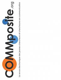COMMposite : la revue électronique des jeunes chercheuses et chercheurs en communication