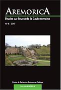 Aremorica  : Études sur l'ouest de la Gaule romaine