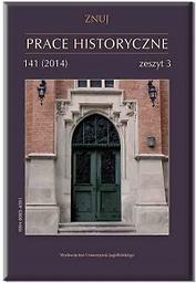 Zeszyty Naukowe Uniwersytetu Jagiellońskiego. Prace Historyczne = Universitas Iagellonicae acta scientiarum litterarumque. Schedae historicae