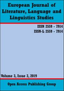 European Journal of Literature, Language and Linguistics Studies