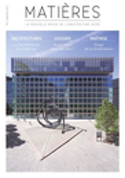 Matières, la nouvelle revue de l'architecture acier